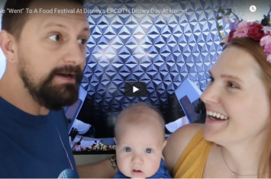 """WE """"WENT"""" TO DISNEY'S EPCOT FOR A VIRTUAL DAY AT HOME!"""