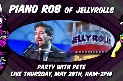 """TODAY on WDWNT LIVE: Piano Rob from Jellyrolls on """"Party with Pete"""" at 11:00 AM, PLUS WDW News Tonight at 9:00 PM!"""